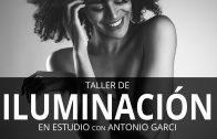 TALLER DE ILUMINACIÓN EN ESTUDIO CON ANTONIO GARCI
