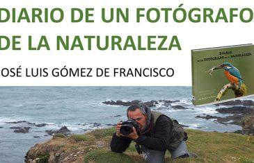 «Diario de un fotógrafo de la naturaleza» PRESENTACIÓN DE LIBRO