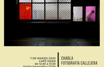 7 MARZO: CHARLA FOTOGRAFÍA CALLEJERA -Jontxu Fernández